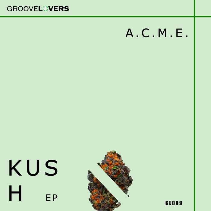 A.C.M.E. - Kush