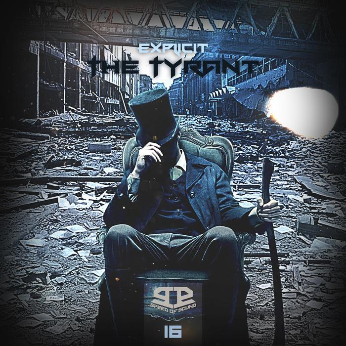 EXPLICIT - The Tyrant