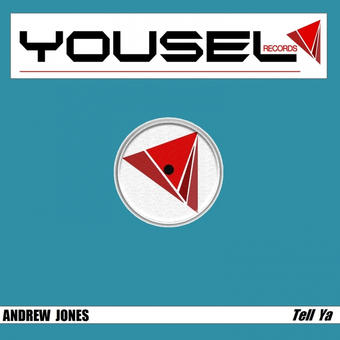 ANDREW JONES - Tell Ya