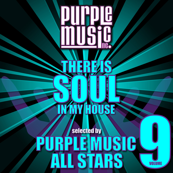 VARIOUS - There Is Soul In My House - Purple Music All Stars Vol 9