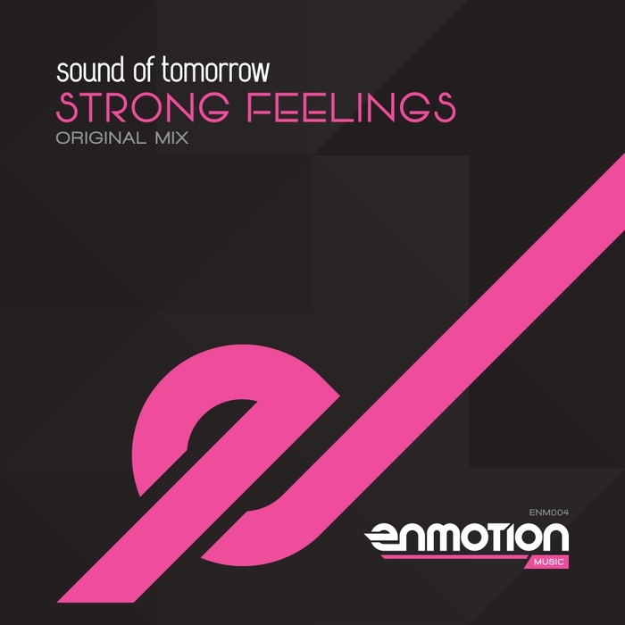 SOUND OF TOMORROW - Strong Feelings