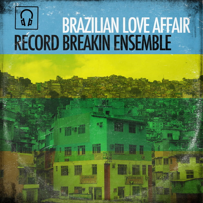 RECORD BREAKIN' ENSEMBLE - Brazilian Love Affair