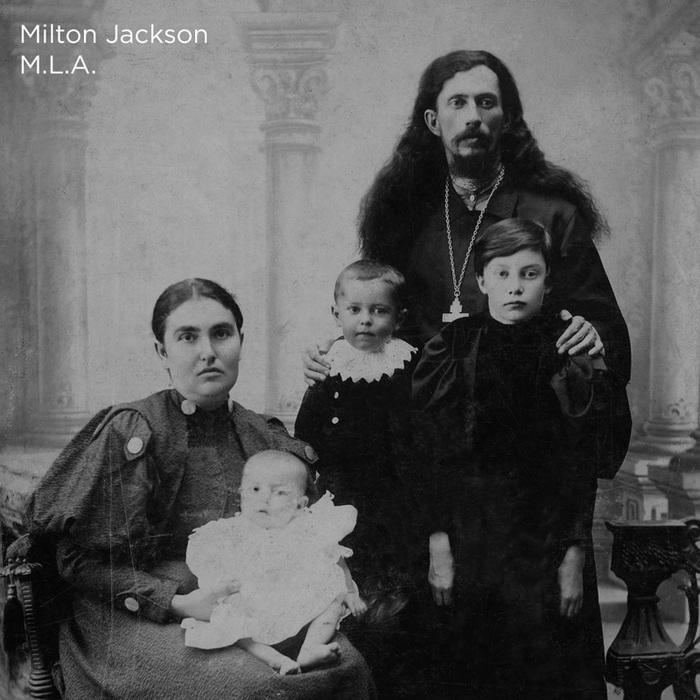 MILTON JACKSON - M.L.A.