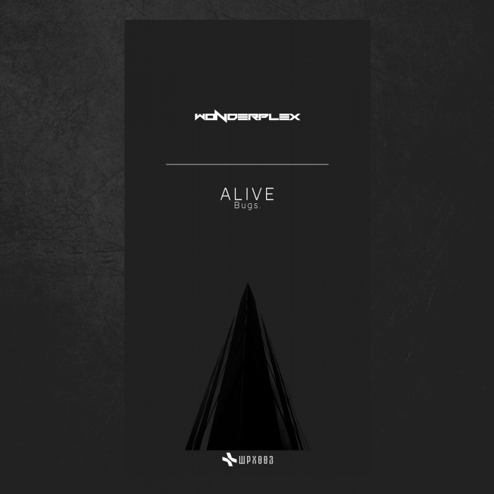 BUGS - Alive