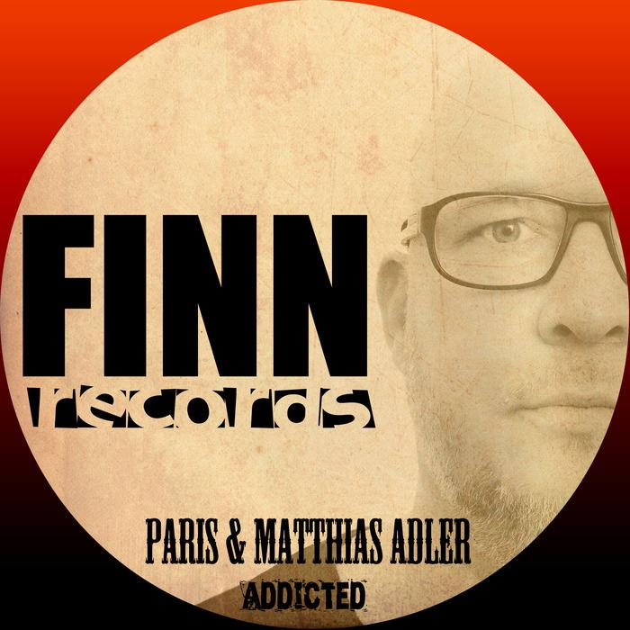 PARIS/MATTHIAS ADLER - Addicted