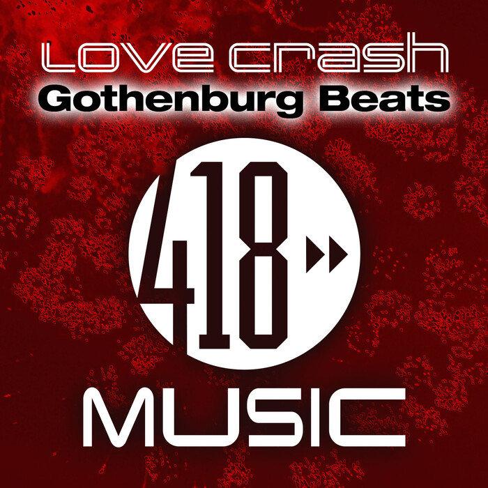 GOTHENBURG BEATS - Love Crash