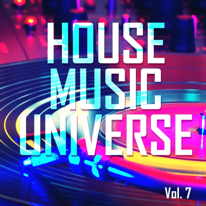 VARIOUS - House Music Universe Vol 7