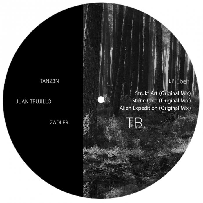 TANZ3N/JUAN TRUJILLO/ZADLER - Eben