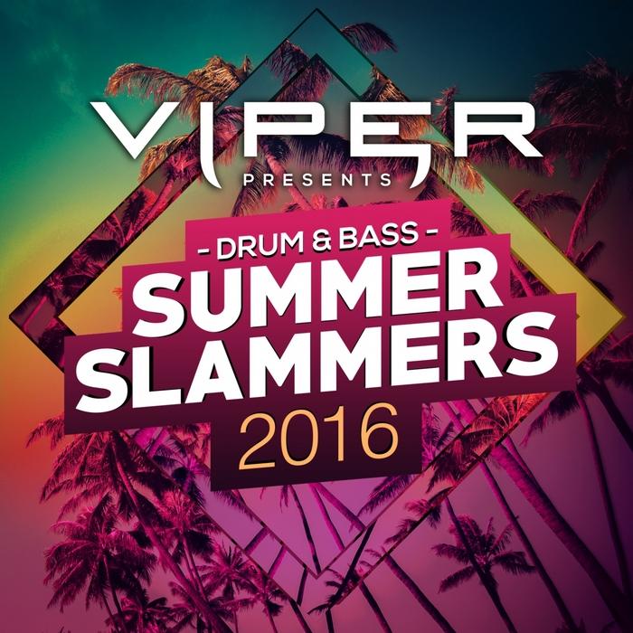 VARIOUS - Drum & Bass Summer Slammers 2016 (Viper Presents)