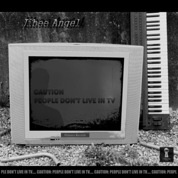 JIBEE ANGEL - Caution: People Don't Live In TV