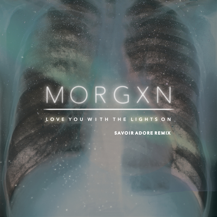 MORGXN - Love You With The Lights On