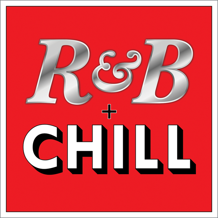VARIOUS - R&B + Chill (Explicit)