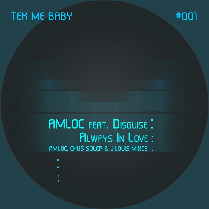 AMLOC feat DISGUISE - Always In Love