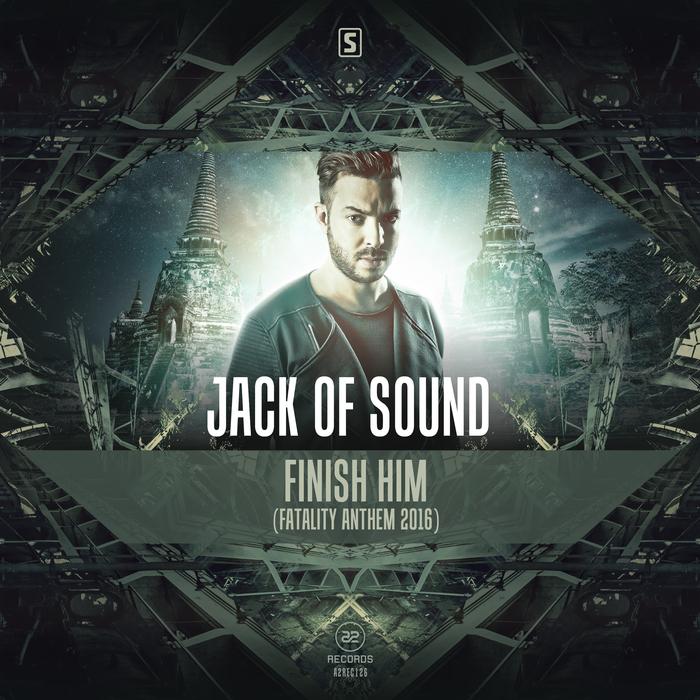 JACK OF SOUND - Finish Him (Fatality Anthem 2016)
