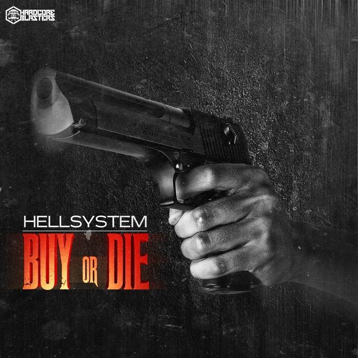 HELLSYSTEM - Buy Or Die