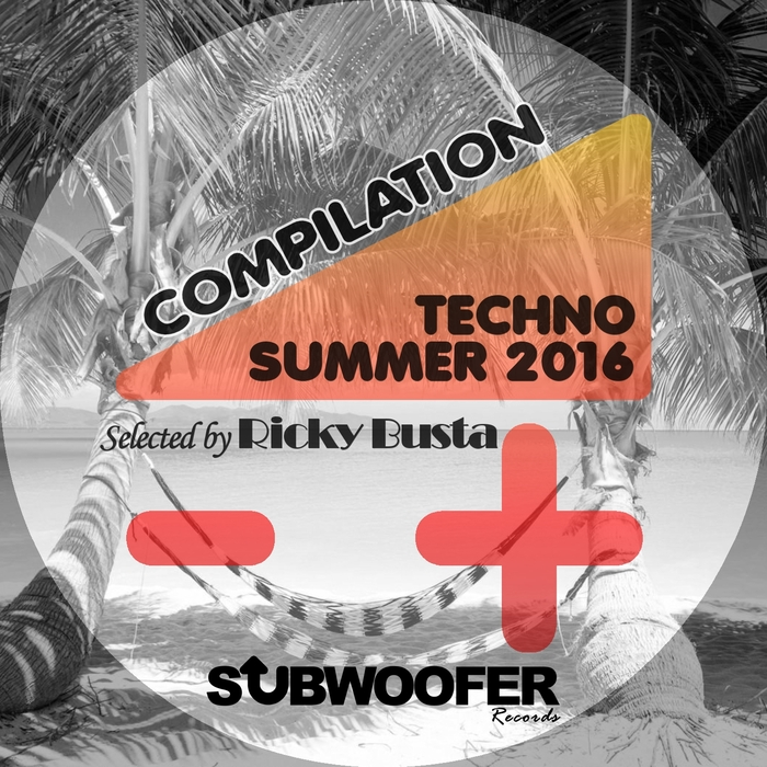 VARIOUS/RICKY BUSTA - Subwoofer Records Presents Summer Techno 2016 (Compilation)