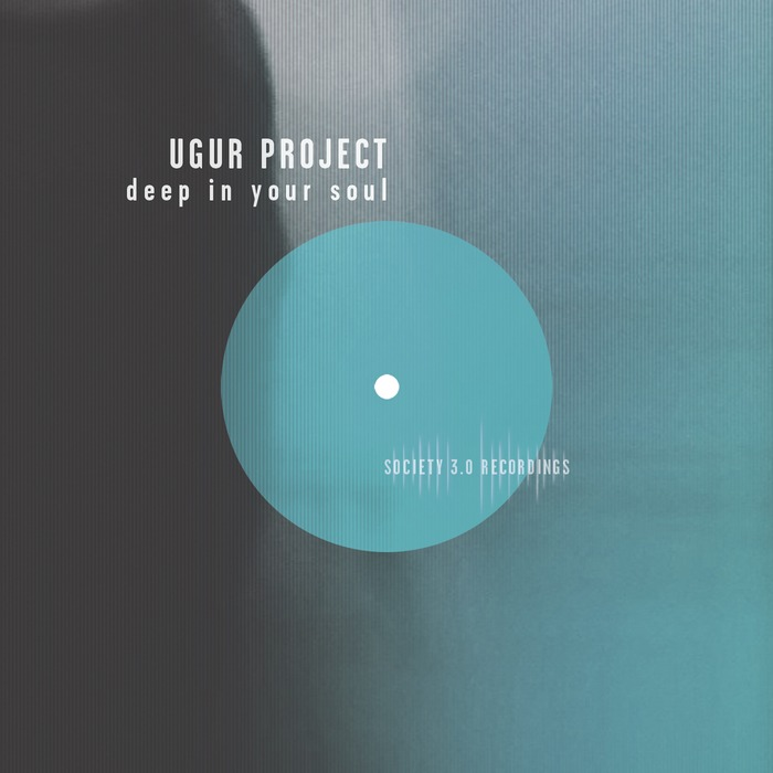 UGUR PROJECT - Deep In Your Soul