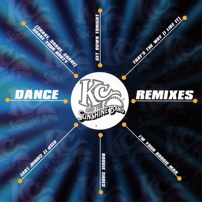 KC & THE SUNSHINE BAND - KC & The Sunshine Band - Dance Remixes