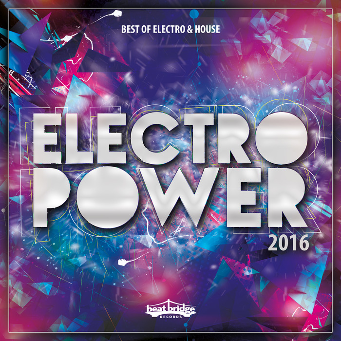 VARIOUS - Electropower 2016/Best Of Electro & House