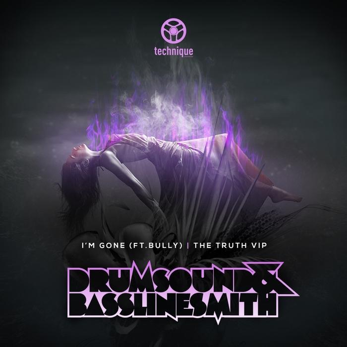 DRUMSOUND & BASSLINE SMITH - I'm Gone/The Truth VIP