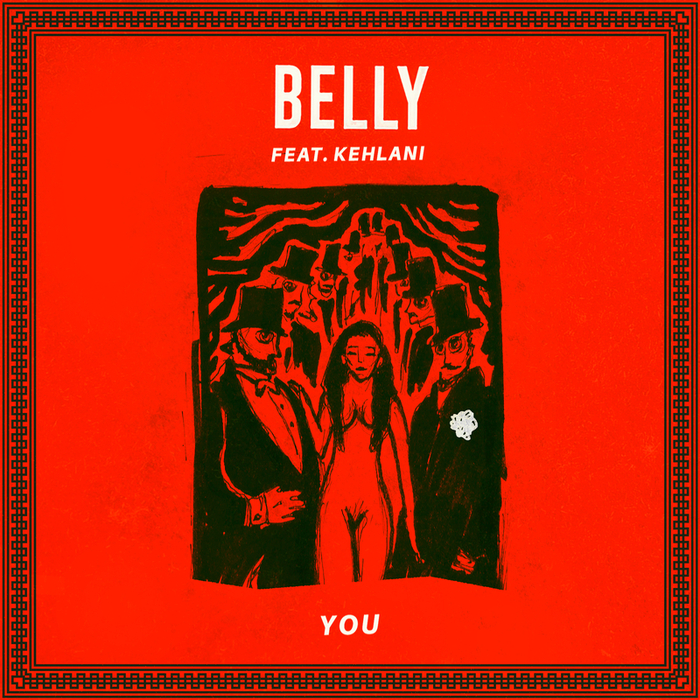 BELLY feat KEHLANI - You