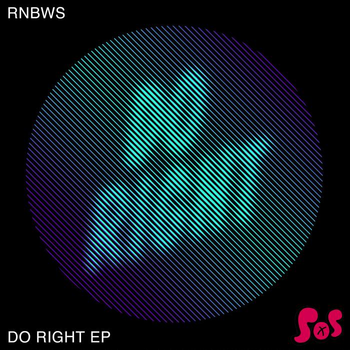 RNBWS - Do Right