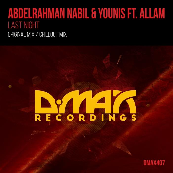 ABDELRAHMAN NABIL & YOUNIS fear ALLAM - Last Night