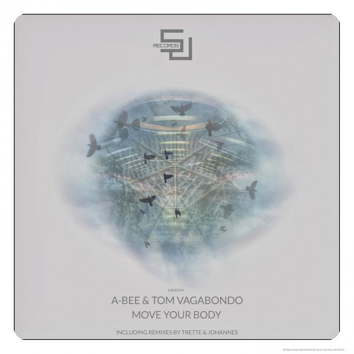 A-BEE/TOM VAGABONDO - Move Your Body