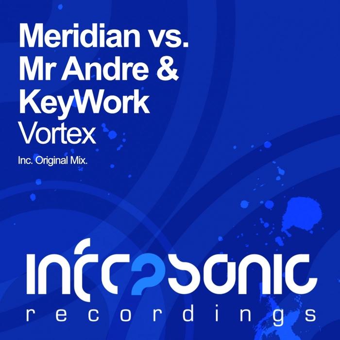 MERIDIAN vs MR ANDRE & KEYWORK - Vortex