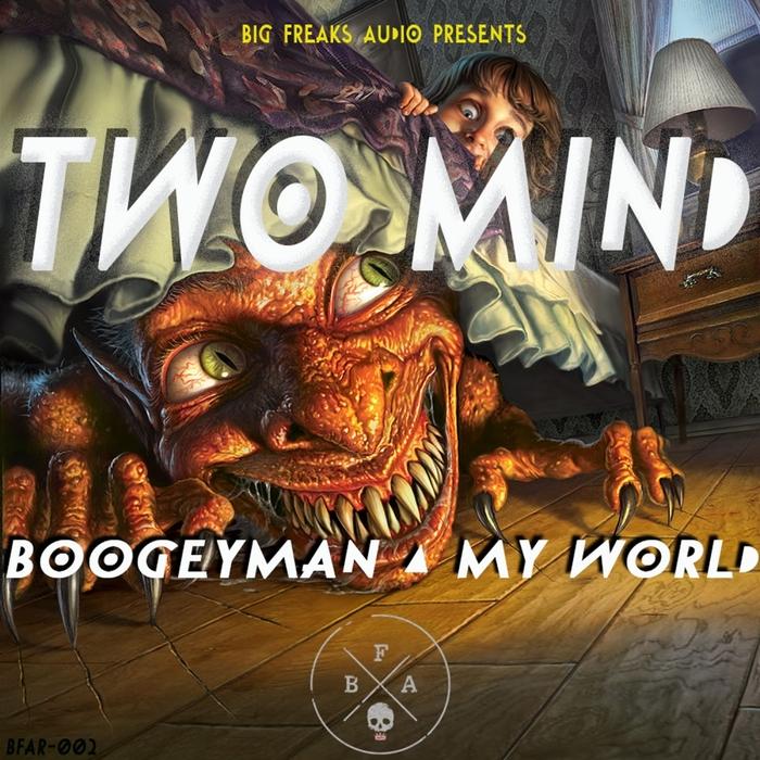 TWO MIND - Boogeyman