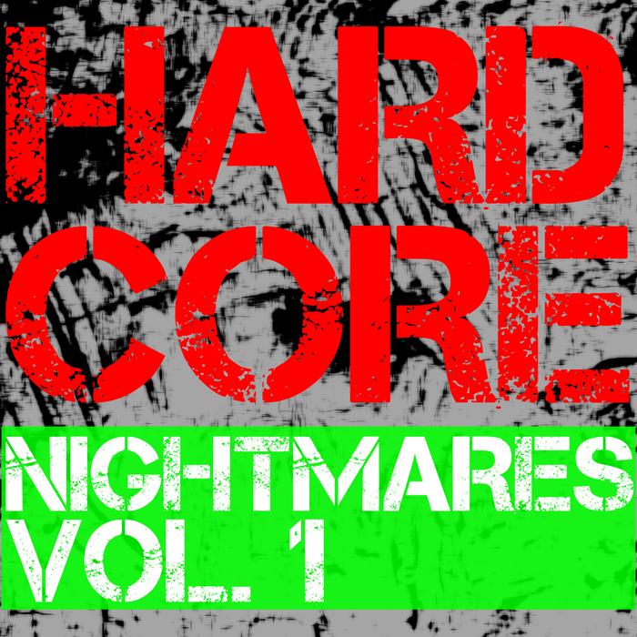 VARIOUS - Hardcore Nightmares Vol 1