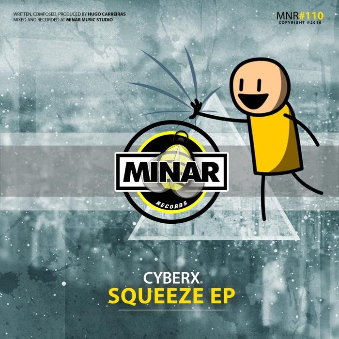 CYBERX - Squeeze EP