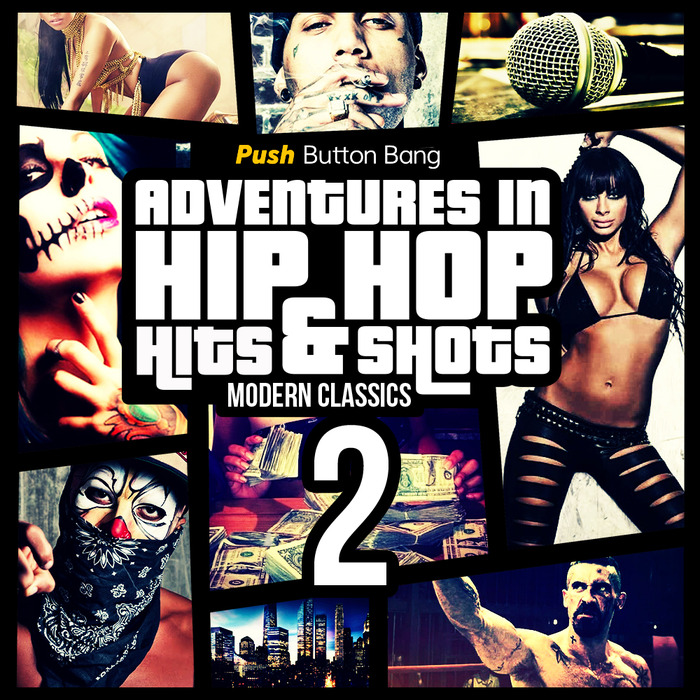 PUSH BUTTON BANG - Adventures In Hip Hop 2 (Sample Pack WAV/LIVE)