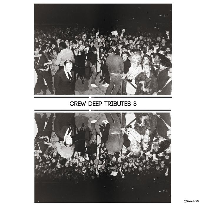 CREW DEEP - Tributes 3
