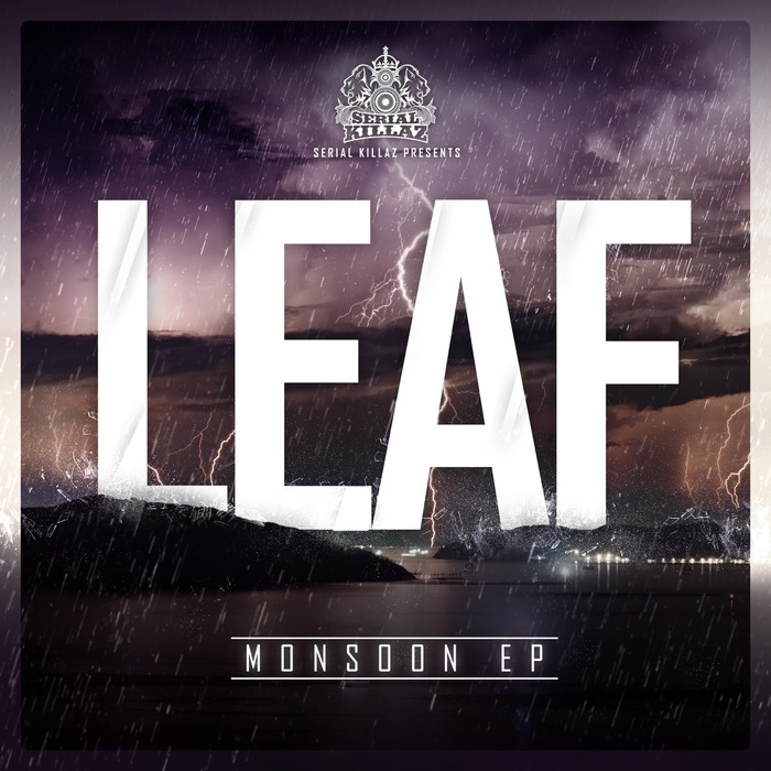 LEAF - The Monsoon EP