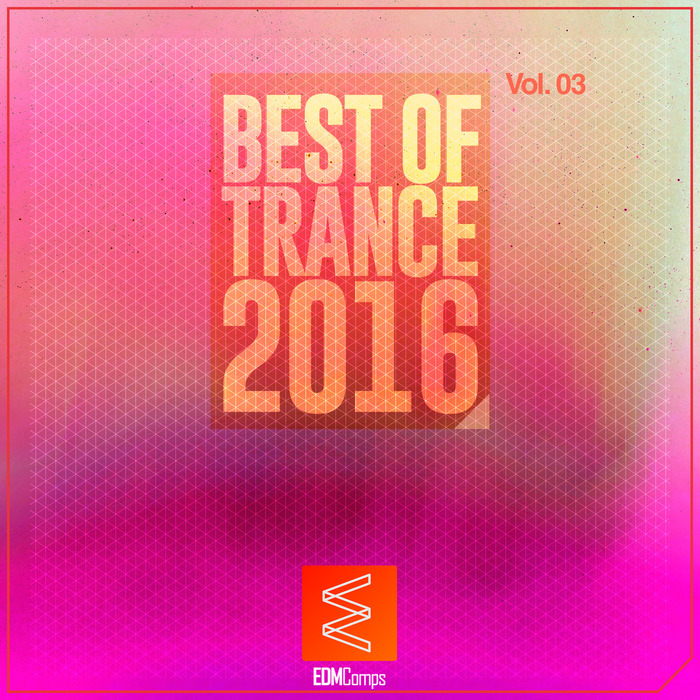 VARIOUS - Best Of Trance 2016 Vol 03