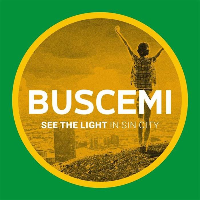 BUSCEMI - See The Light/In Sin City