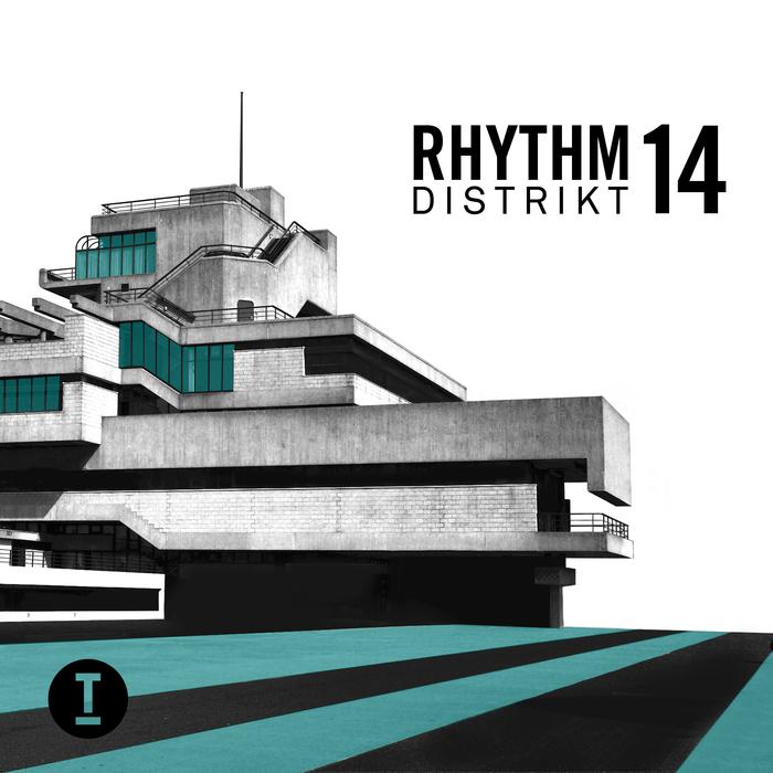 VARIOUS - Rhythm Distrikt 14