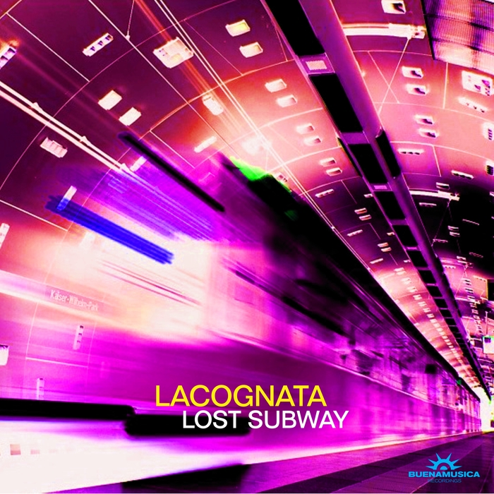 LACOGNATA - Lost Subway