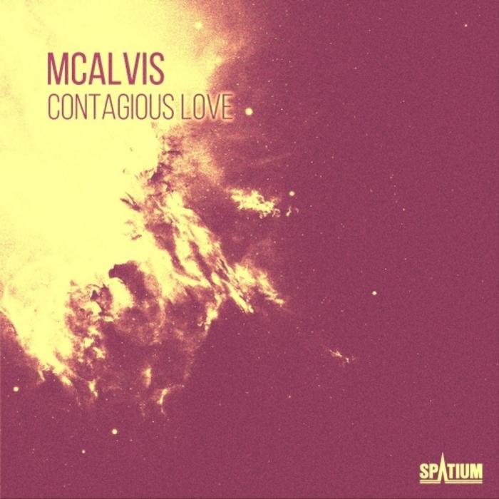 MCALVIS - Contagious Love