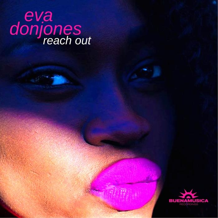 EVA DONJONES - Reach Out EP