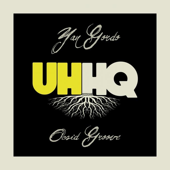YAN GORDO - Ocsid Groove
