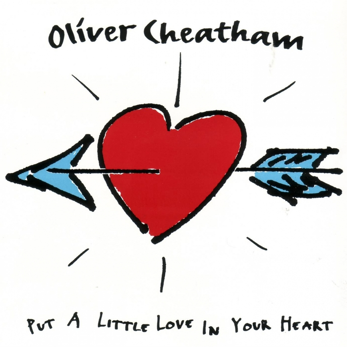 OLIVER CHEATHAM - Put A Little Love In Your Heart