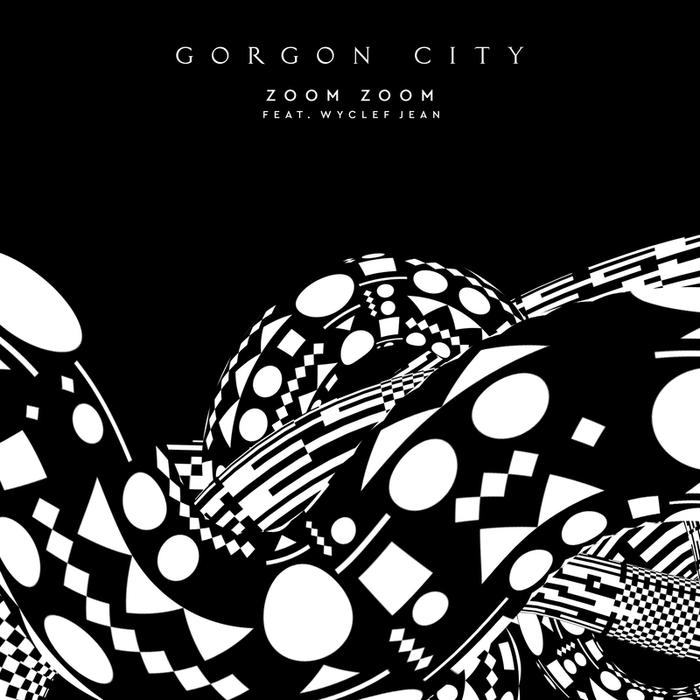 GORGON CITY feat WYCLEF JEAN - Zoom Zoom