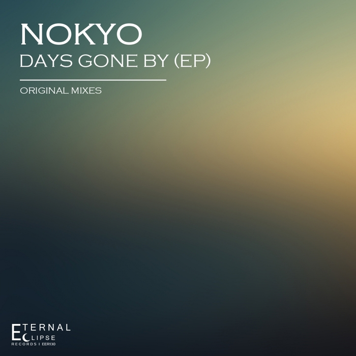 NOKYO - Days Gone By