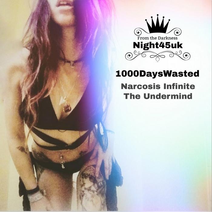 1000DAYSWASTED - Narcosis Infinite EP