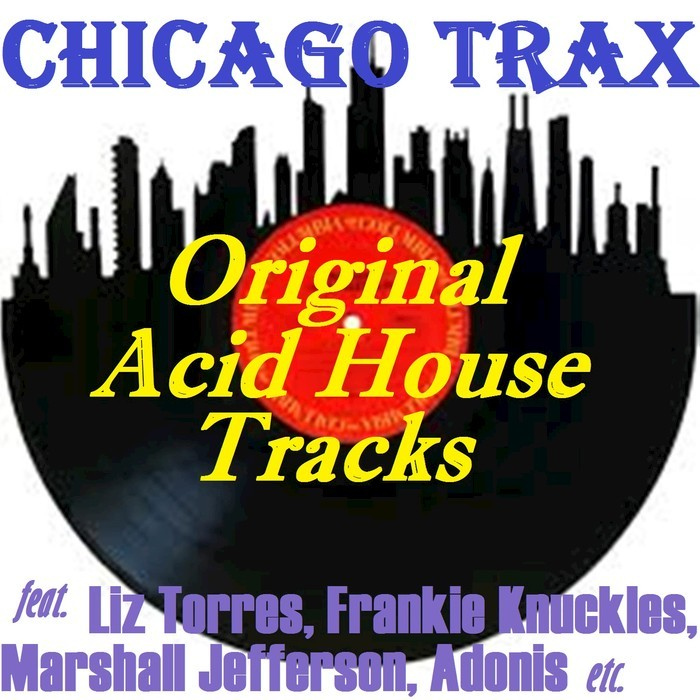 Various original acid house tracks at juno download for Best acid house tracks