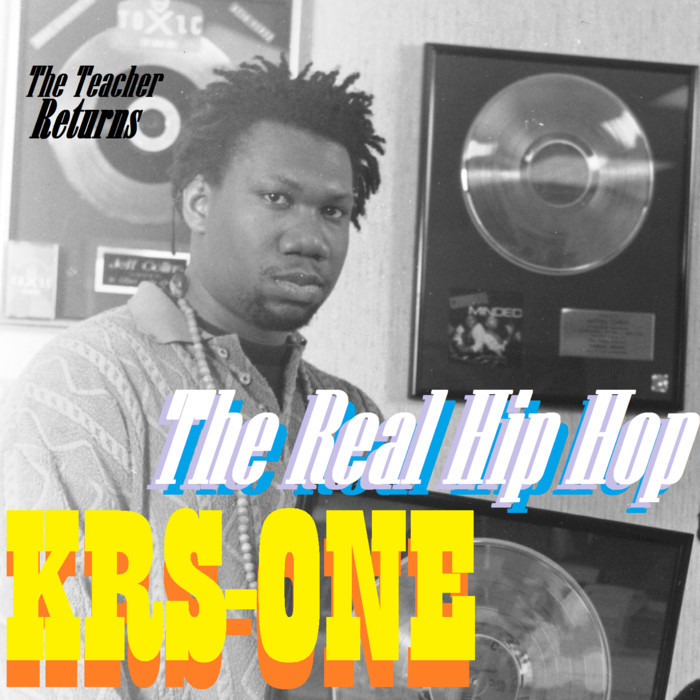 KRS-ONE - The Real HipHop