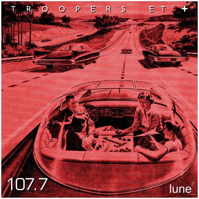 TROOPERS/ET + - 107.7