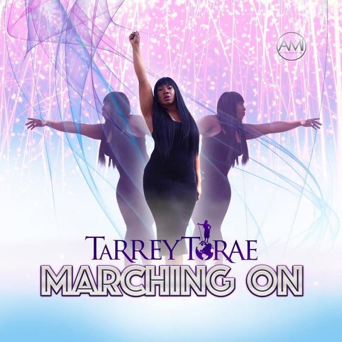 TARREY TORAE - Marching On